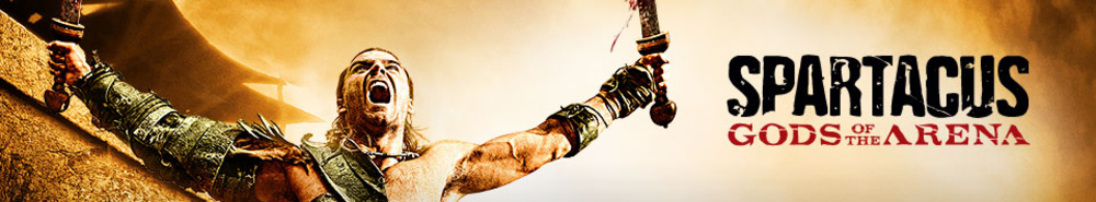 Spartacus: Gods of the Arena Movie Banner