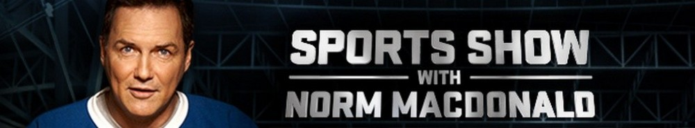 Sports Show with Norm McDonald Movie Banner