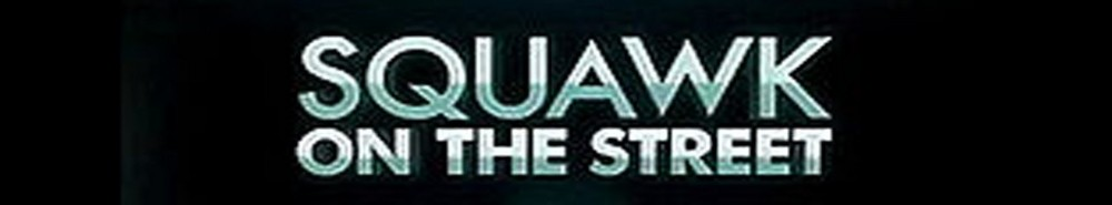 Squawk on the Street Movie Banner