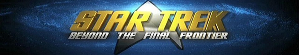 Star Trek: Beyond the Final Frontier Movie Banner