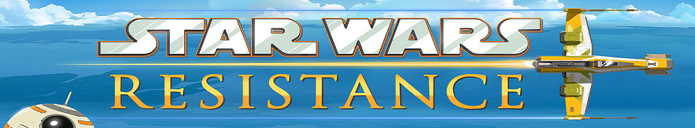 Star Wars Resistance Movie Banner
