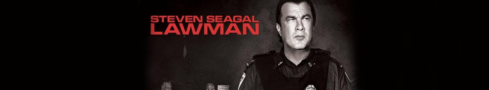 Steven Seagal: Lawman Movie Banner