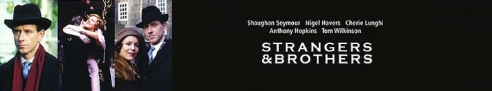 Strangers and Brothers Movie Banner