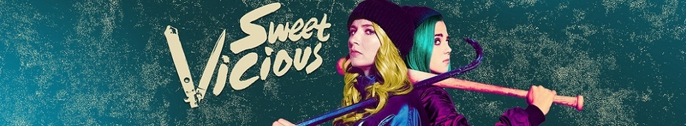 Sweet/Vicious Movie Banner