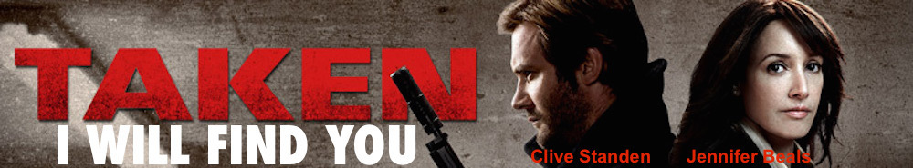 Taken (2017) Movie Banner