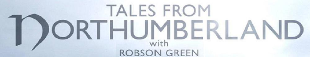 Tales from Northumberland with Robson Green (UK) Movie Banner