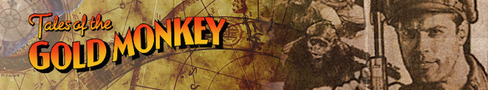 Tales of the Gold Monkey Movie Banner