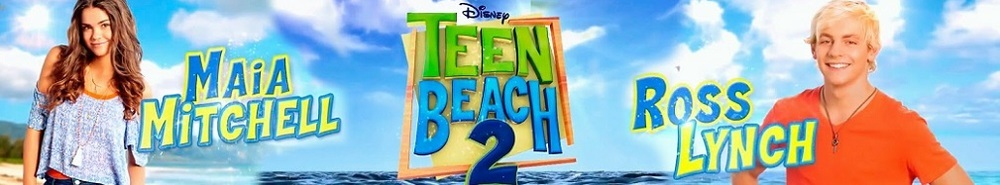 Teen Beach 2 Movie Banner