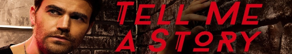 Tell Me a Story Movie Banner