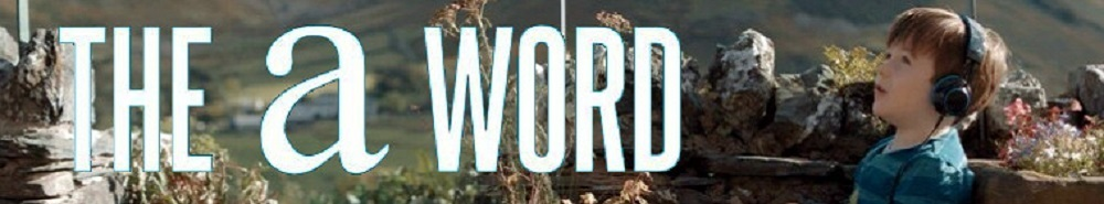 The A Word (UK) Movie Banner