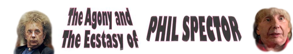 The Agony and the Ecstasy of Phil Spector Movie Banner