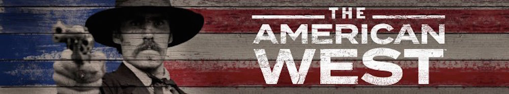 The American West Movie Banner