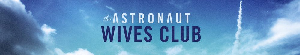 The Astronaut Wives Club Movie Banner