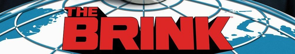 The Brink Movie Banner