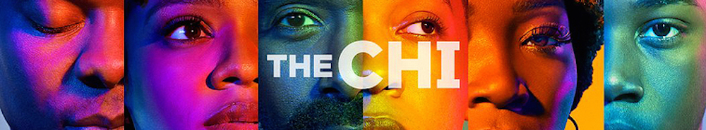 The Chi Movie Banner