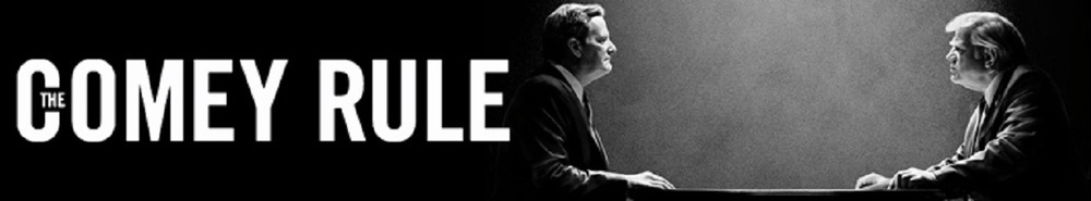 The Comey Rule Movie Banner