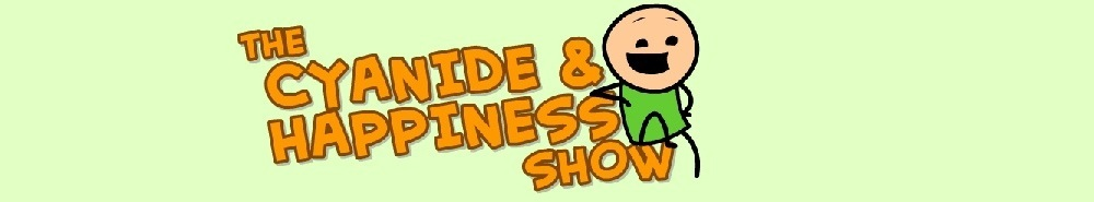 The Cyanide & Happiness Show Movie Banner