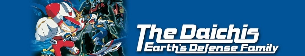 The Daichis - Earth's Defense Family Movie Banner