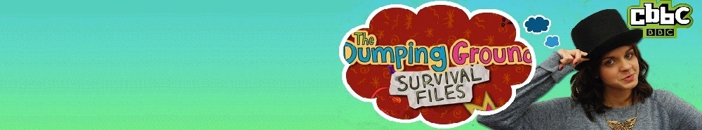 The Dumping Ground Survival Files (UK) Movie Banner
