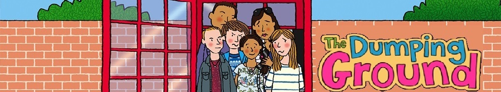 The Dumping Ground (UK) Movie Banner