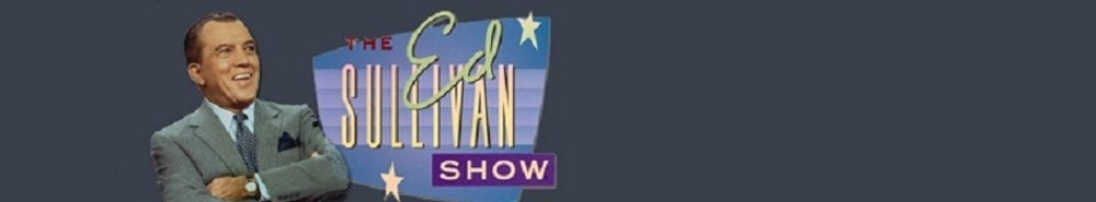 The Ed Sullivan Show Movie Banner