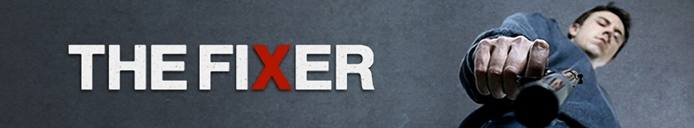 The Fixer (UK) Movie Banner