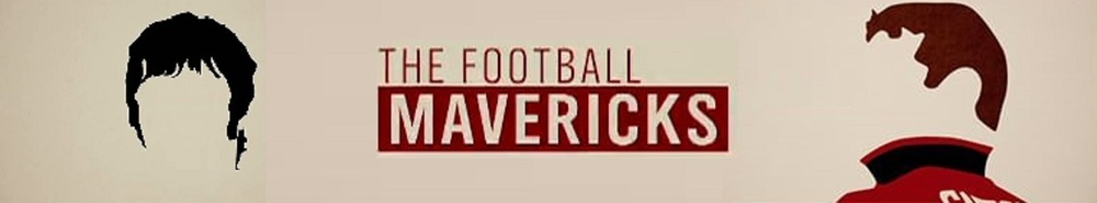 The Football Mavericks (UK) Movie Banner