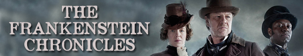 The Frankenstein Chronicles Movie Banner