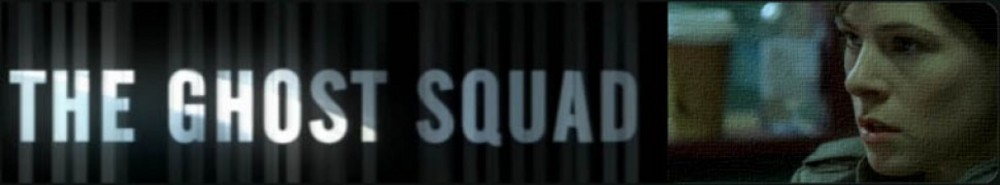 The Ghost Squad (UK) Movie Banner