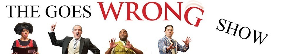 The Goes Wrong Show Movie Banner