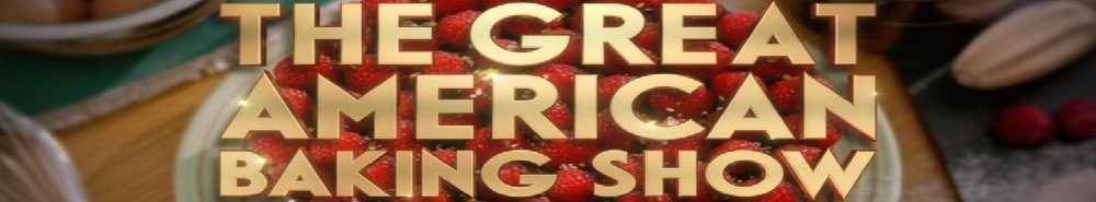The Great American Baking Show Movie Banner