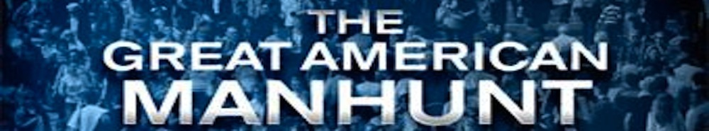 The Great American Manhunt Movie Banner