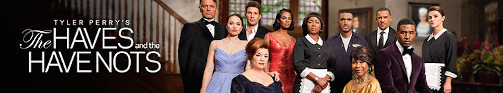 The Haves and the Have Nots Movie Banner