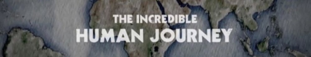 The Incredible Human Journey (UK) Movie Banner