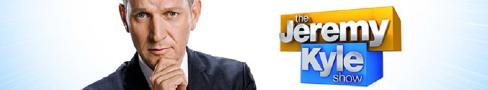 The Jeremy Kyle Show (UK) Movie Banner