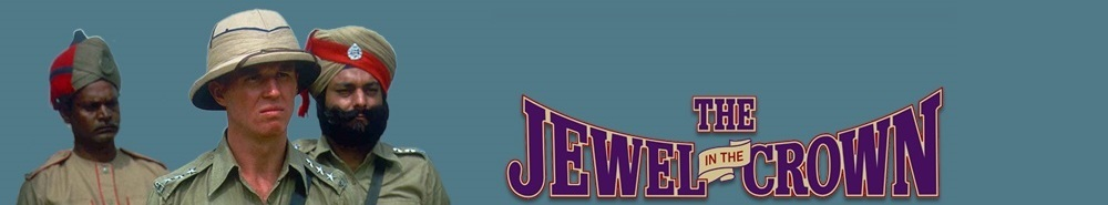 The Jewel in the Crown (UK) Movie Banner