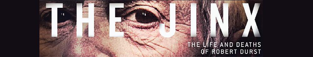 The Jinx: The Life and Deaths of Robert Durst Movie Banner