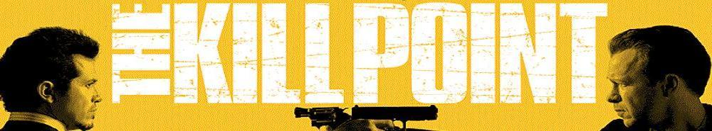 The Kill Point Movie Banner