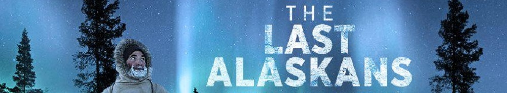 The Last Alaskans Movie Banner