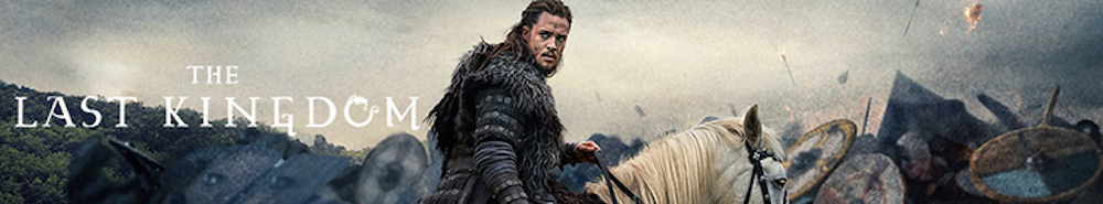 The Last Kingdom Movie Banner