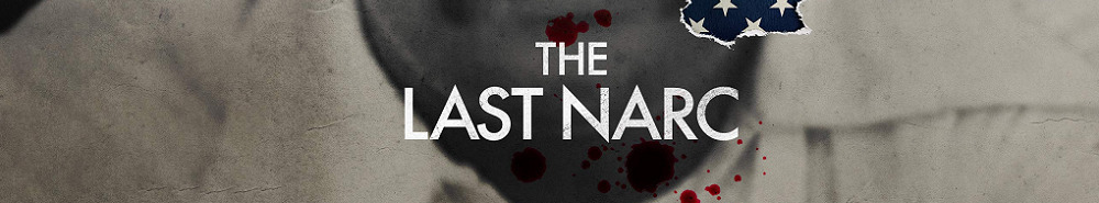 The Last Narc Movie Banner