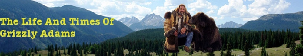 The Life and Times of Grizzly Adams Movie Banner