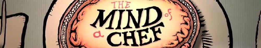 The Mind of a Chef Movie Banner