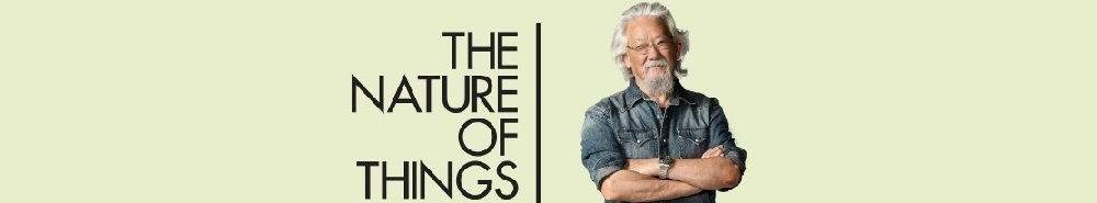 The Nature of Things (CA) Movie Banner
