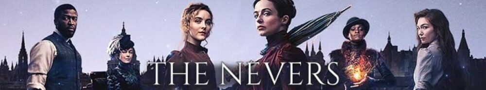 The Nevers Movie Banner