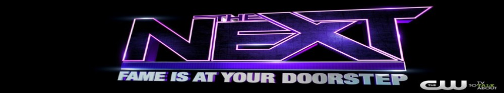 The Next: Fame Is At Your Doorstep Movie Banner