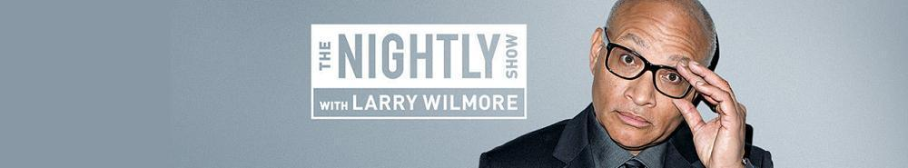The Nightly Show with Larry Wilmore Movie Banner