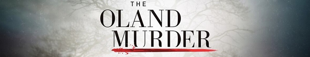 The Oland Murder Movie Banner