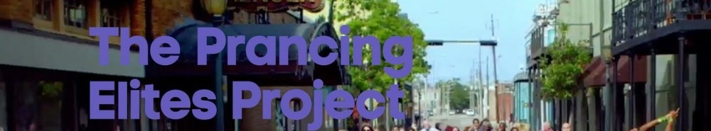 The Prancing Elites Project Movie Banner