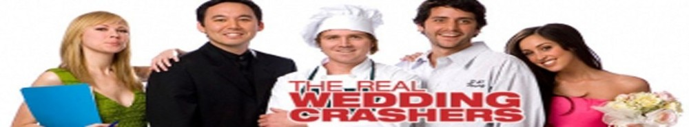 The Real Wedding Crashers Movie Banner